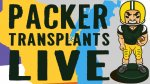 Packer Transplants Live Episode 127