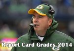 Green Bay Packers 2014 Report Card Grades: Coaches & Specialists