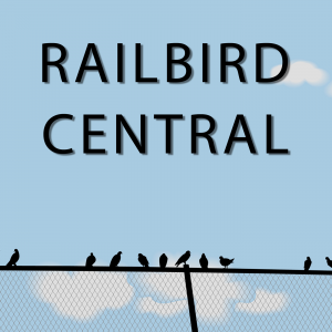Railbird Central
