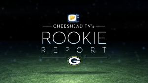 Watch: Cheesehead TV Rookie Report - Week 3